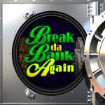 Break Da Bank Again Splash Screen
