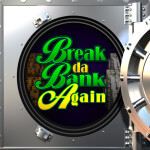 Break Da Bank Again Splash Screen